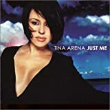 Just Me (Australian Edition) by TINA ARENA (2002-07-09)