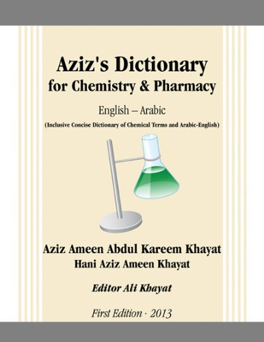 Aziz's Dictionary for Chemistry & Pharmacy