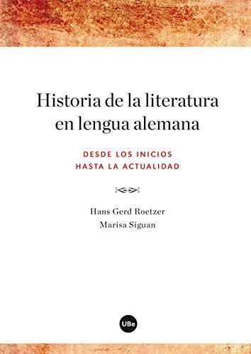 Historia de la literatura en lengua alemana. Desde los inicios hasta la actualidad (eBook) por Marisa Siguan Boehmer