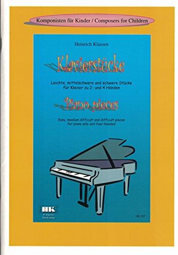 Klavierstücke - Leichte mittelschwere Stücke für Klavier zu 2- und 4 Händen OHNE CD - Klavier-klassen