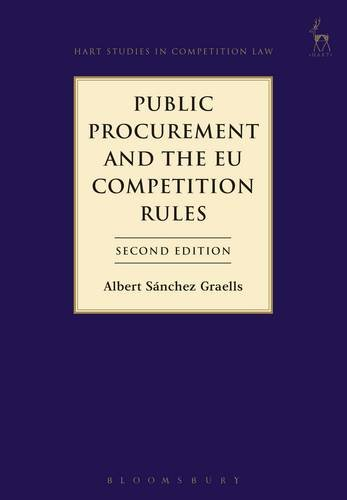 Public Procurement and the EU Competition Rules (Hart Studies in Competition Law)
