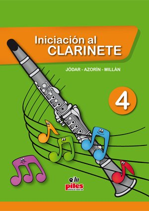 Portada del libro Iniciación al Clarinete 4