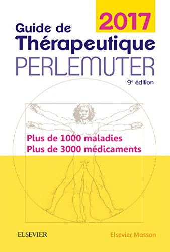 Guide de thrapeutique Perlemuter 2017