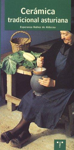 Cerámica tradicional asturiana (Asturias Libro a Libro (1ª época)) por Esperanza Ibáñez de Aldecoa