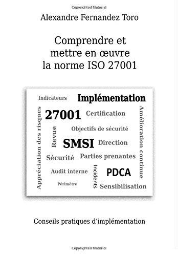Comprendre et mettre en oeuvre la norme ISO 27001: Conseils pratiques d'implmentation