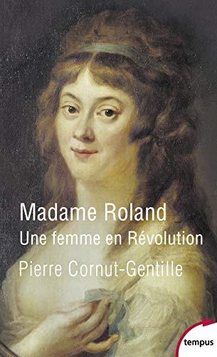 Madame Roland par Pierre CORNUT-GENTILLE