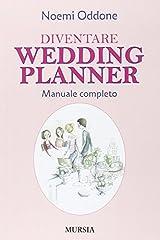 Idea Regalo - Diventare wedding planner. Manuale completo