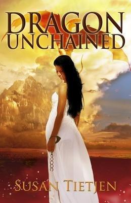 [ Dragon Unchained Tietjen, Susan ( Author ) ] { Paperback } 2014
