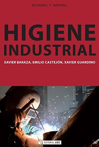 Higiene Industrial (Manuales) por Xavier Baraza Sánchez