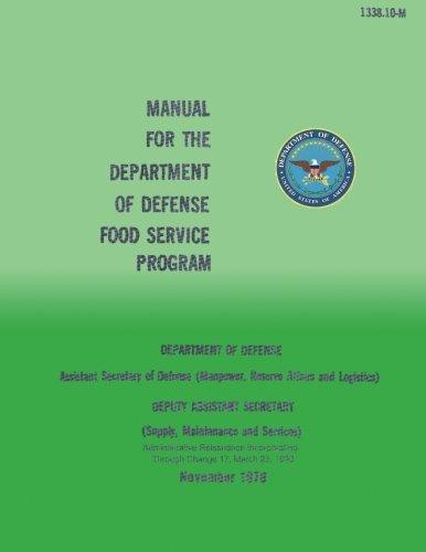 Manual for the Department of Defense Food Service Program por Department of Defense