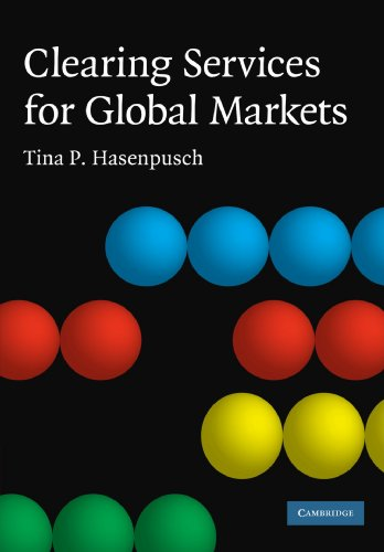 Clearing Services for Global Markets Paperback