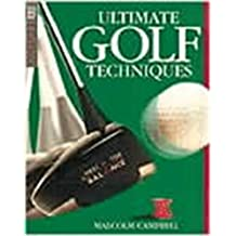 Ultimate Golf Techniques (DK Living) [Paperback] by Campbell, Malcolm
