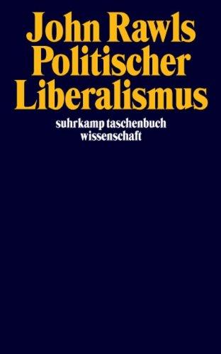Politischer Liberalismus (suhrkamp taschenbuch wissenschaft)