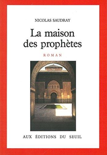 La Maison des prophètes (CADRE ROUGE) par Nicolas Saudray