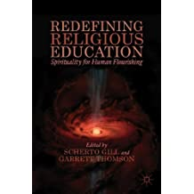 Redefining Religious Education by Gill, Scherto (2014) Hardcover