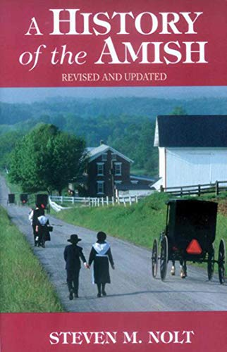 History of the Amish: Revised And Updated
