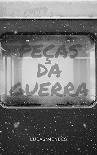 Peças da Guerra (Portuguese Edition)