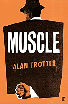 Muscle by [Trotter, Alan]