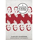 [(The Adventure of the Busts of Eva Peron)] [Author: Carlos Gamerro] published on (March, 2015)