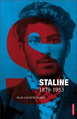Staline 1878-1953 : Mensonges et mirages par Jean-Jacques Marie