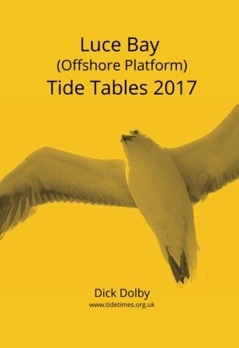 Luce Bay (Offshore Platform) Tide Tables 2017