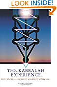 #5: The Kabbalah Experience: The Practical Guide to Kabbalistic Wisdom