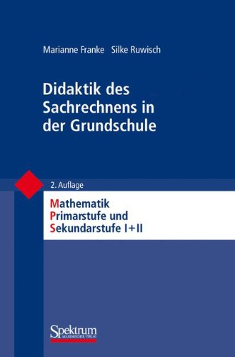 Didaktik des Sachrechnens in der Grundschule (Mathematik Primarstufe und Sekundarstufe I + II)