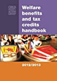 Welfare Benefits and Tax Credits Handbook 2012/13