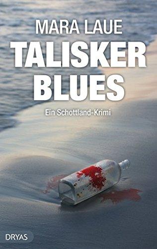 Talisker Blues: Ein Schottland-Krimi (BritCrime)
