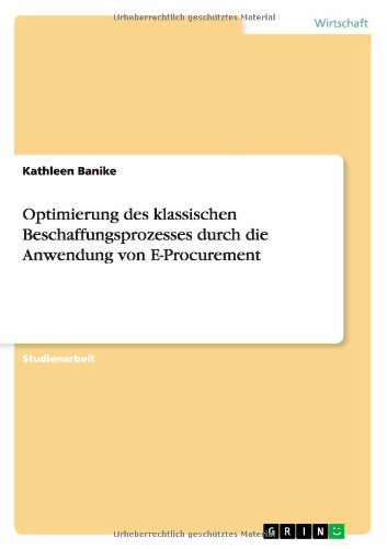 Optimierung des klassischen Beschaffungsprozesses durch die Anwendung von E-Procurement