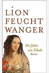 Die Jüdin von Toledo: Roman Taschenbuch