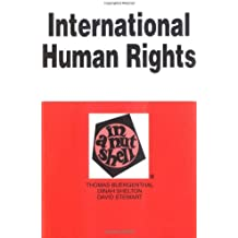 Buergenthal's International Human Rights in a Nutshell (In a Nutshell (West Publishing))