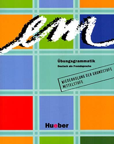 em Ubungsgrammatik par Axel Hering