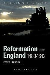 Reformation England 1480-1642 (Reading History)