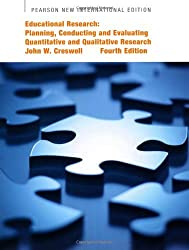 Educational Research: Planning, Conducting, and Evaluating Quantitative and Qualitative Research by John W. Creswell (2013-08-07)