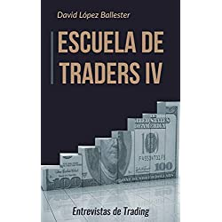 Escuela de Traders IV: Entrevistas de Trading