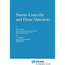 Sturm-Liouville and Dirac Operators (Mathematics and its Applications)