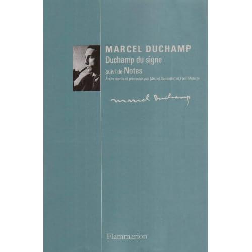 Marcel Duchamp : Duchamp du signe suivi de Notes