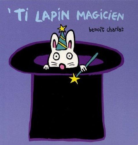 Descargar Libro 'Ti lapin magicien de Benoît Charlat