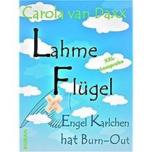 Lahme Flügel: Engel Karlchen hat Burn-Out (XXL-Leseprobe)