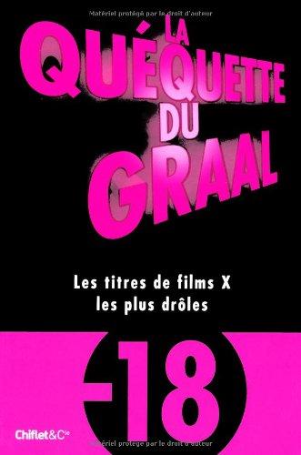 La quéquette du Graal : Les titres de films X les plus drôles