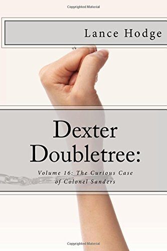 dexter-doubletree-the-curious-case-of-colonel-sanders