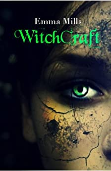 Witchcraft (Witchblood Series Book 2) by [Mills, Emma]