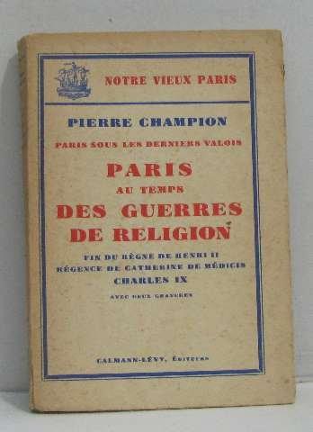 Paris au temps des guerres de religion