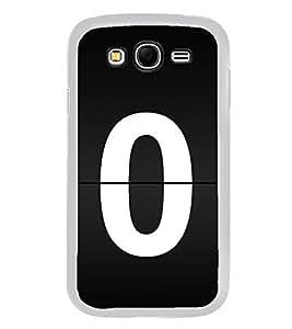 No 0 2D Hard Polycarbonate Designer Back Case Cover for Samsung Galaxy Grand 2 :: Samsung Galaxy Grand 2 G7105 :: Samsung Galaxy Grand 2 G7102