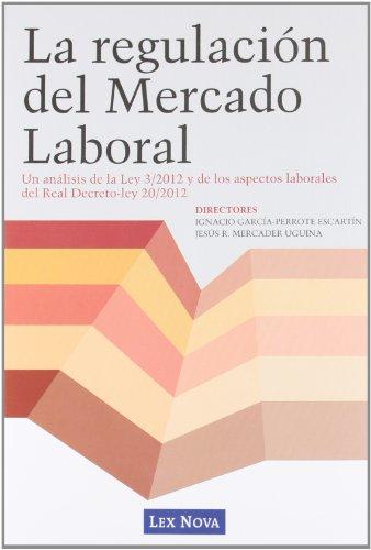 La regulación del Mercado Laboral (Monografía)