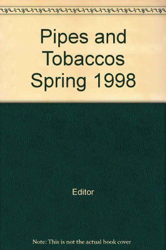 Pipes and Tobaccos Spring 1998