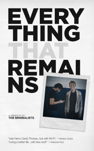 Everything that remains a memoir by the minimalists ebook joshua everything that remains a memoir by the minimalists by millburn joshua fields fandeluxe Choice Image