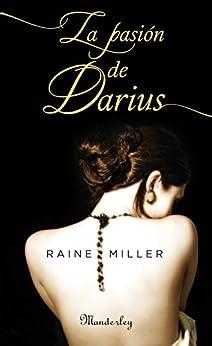 La pasión de Darius de [Miller, Raine]