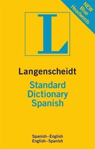 Langenscheidt Standard Dictionary Spanish: Spanisch-Englisch/Englisch-Spanisch (Langenscheidt Standard Dictionaries)